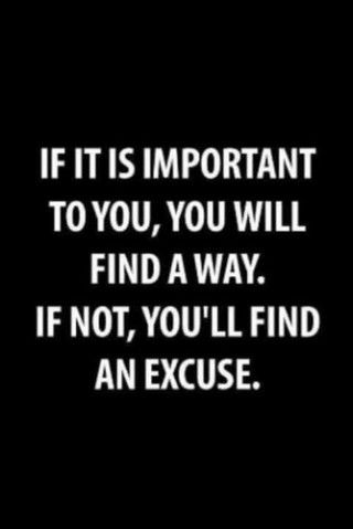 Excuses are an opportunity to fail