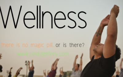Wellness…there is no magic pill…or is there?