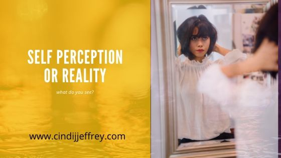 Self Perception or Reality, what do you see?